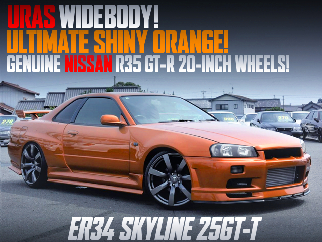 URAS WIDEBODY AND ULTIMATE SHINY ORANGE WIth ER34 SKYLINE 2-DOOR 25GT-T.