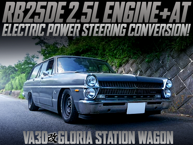 RB25DE ENGINE AND AT SWAPPED VA30 GLORIA WAGON.