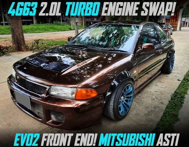 EVO2 FRONT END And 4G63 TURBO SWAP OF 4th Gen MITSUBISHI ASTI 2-DOOR.