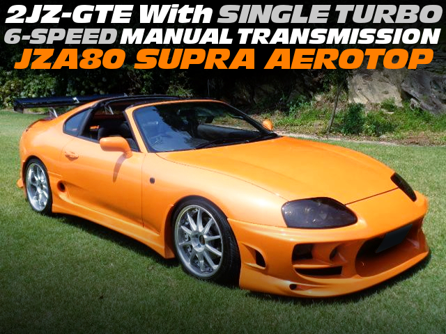 2JZ With SINGLE TURBO AND 6MT CONVERsION TO JZA80 SUPRA AEROTOP.