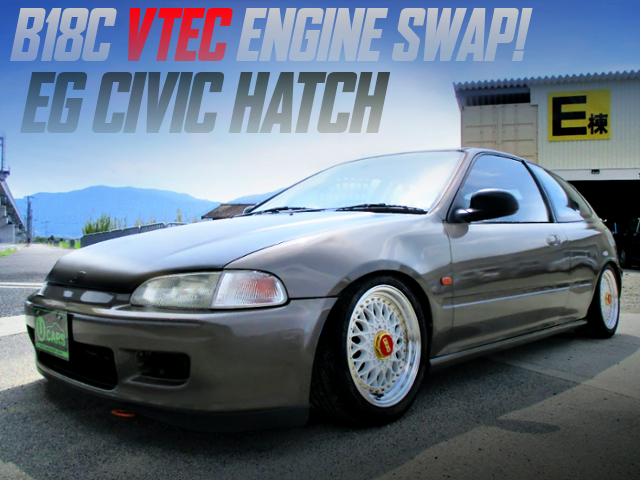 B18C VTEC ENGINE SWAP 5th Gen EG CIVIC HATCH.