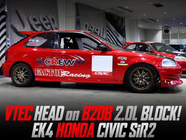 VTEC HEAD ON B20B 2-LITER BLOCK With EK4 CIVIC SiR2.
