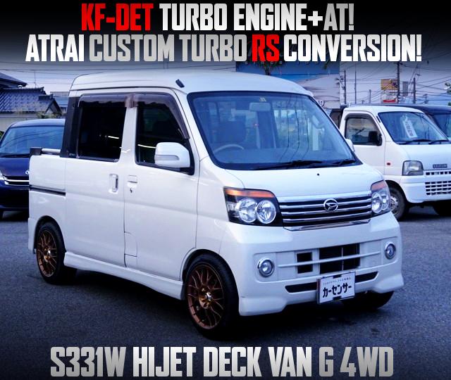ATRAI CUSTOM TURBO-RS KF-DET TURBO AND AT SWAP HIJET DECK VAN G 4WD.