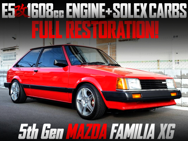 FULL RESTORATION AND E5 1608cc With SOLEX CARBS OF 5th Gen FAMILIA XG.