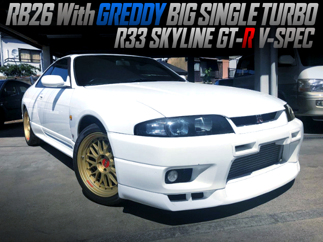 RB26 with GREDDY SINGLE TURBO INTO R33 GT-R V-SPEC.