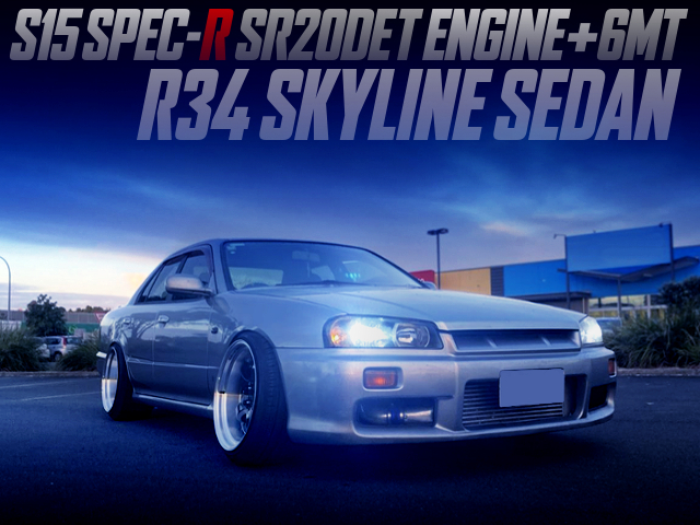 S15 SR20DET And 6MT SWAPPED R34 SKYLINE SEDAN TO SILVER.