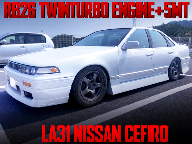 RB26 TWINTURBO AND 5MT INSTALLED A31 CEFIRO.