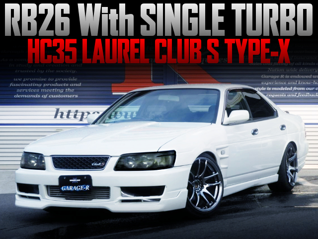 RB26 With SINGLE TURBO And 5MT INTO HC35 LAUREL CLUB-S TYPE-X.