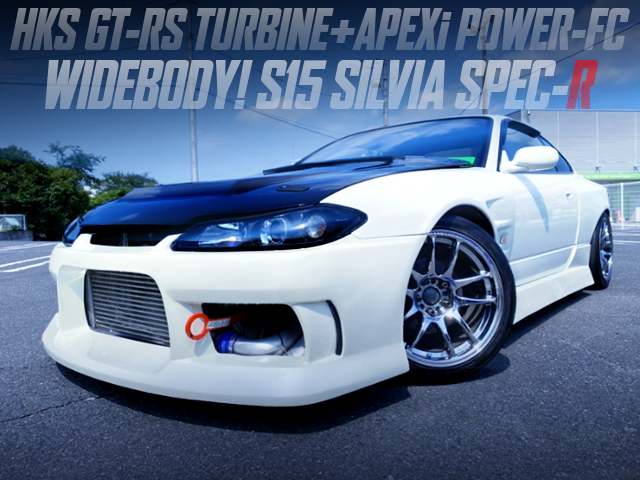 SR20DET With GT-RS TURBO AND WIDEBODY BUILD OF S15 SILVIA SPEC-R.