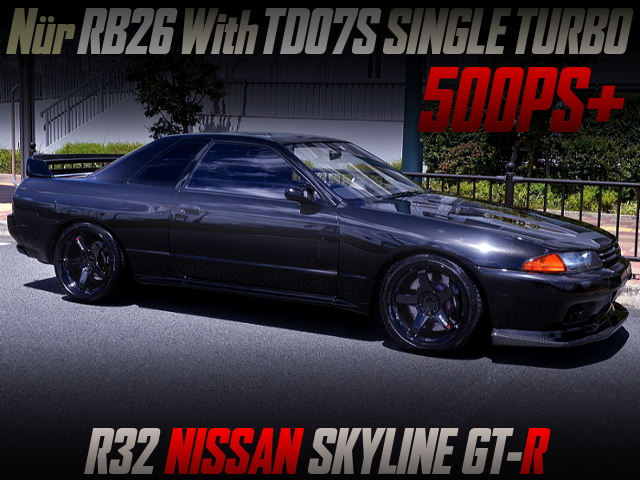 TD07S SINGLE TURBO ON RB26 With R32 SKYLINE GT-R.