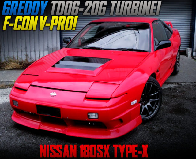 TD06-20G TURBINE And F-CON V-PRO INTO 180SX TYPE-X WIDEBODY.