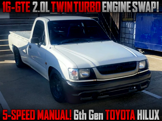 1G-GTE 2.0L TWINTURBO ENGINE SWAP With 5MT INTO 6th Gen HILUX.