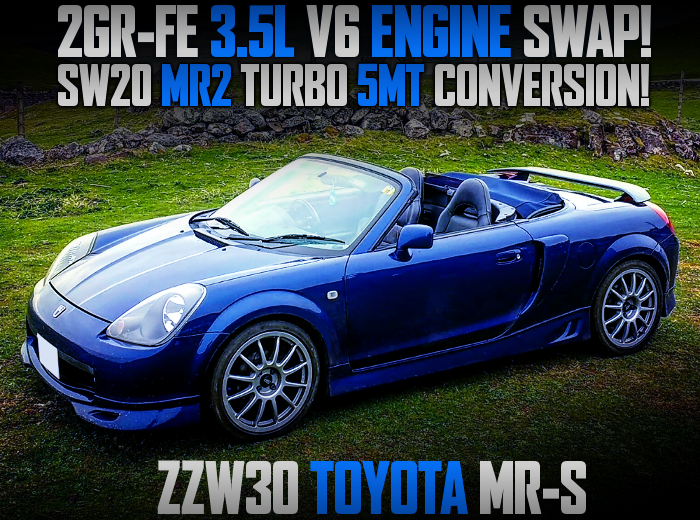 2GR-FE V6 And 5MT INTO TOYOTA MR-S.