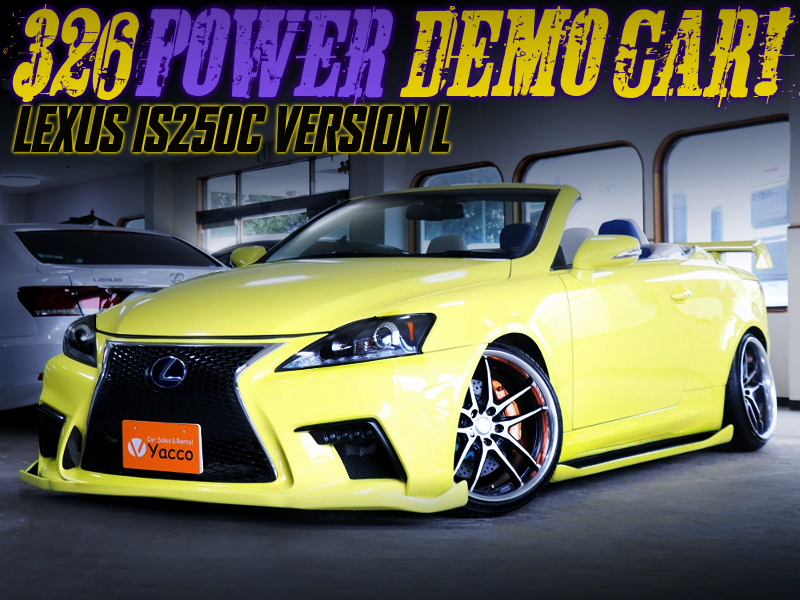 326POWER DEMOCAR LEXUS 250c Ver L.