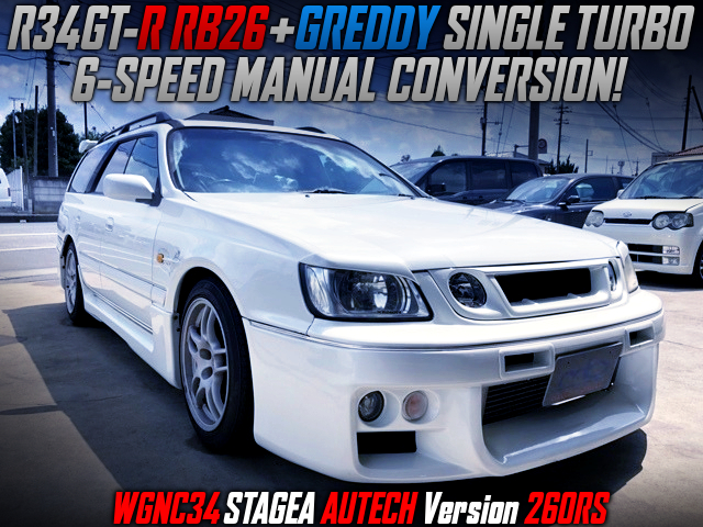 R34 RB26 With GREDDY SINGLE TURBO And 6MT INTO STAGEA AUTECH Ver 260RS.
