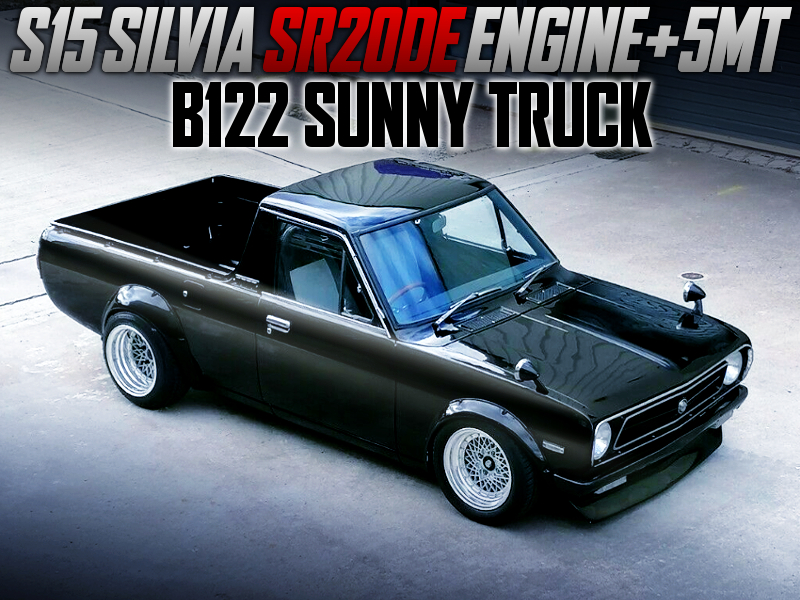 S15 SR20DE ENGINE And 5MT SWAPPED B122 SUNNY TRUCK.