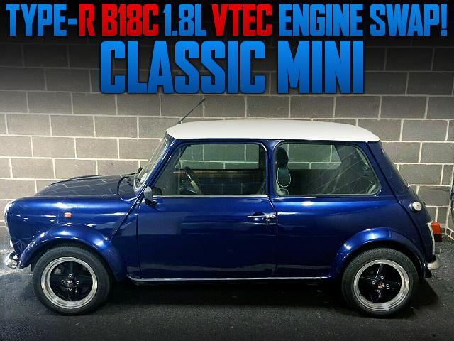 INTEGRA TYPE-R B18C VTEC SWAPPED CLASSIC MINI.