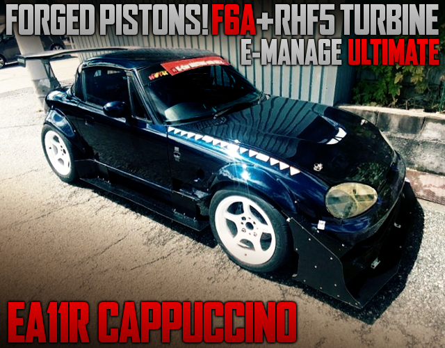F6A With FORGED PISTONS AND RHF5 TURBO INTO EA11R CAPPUCCINO.