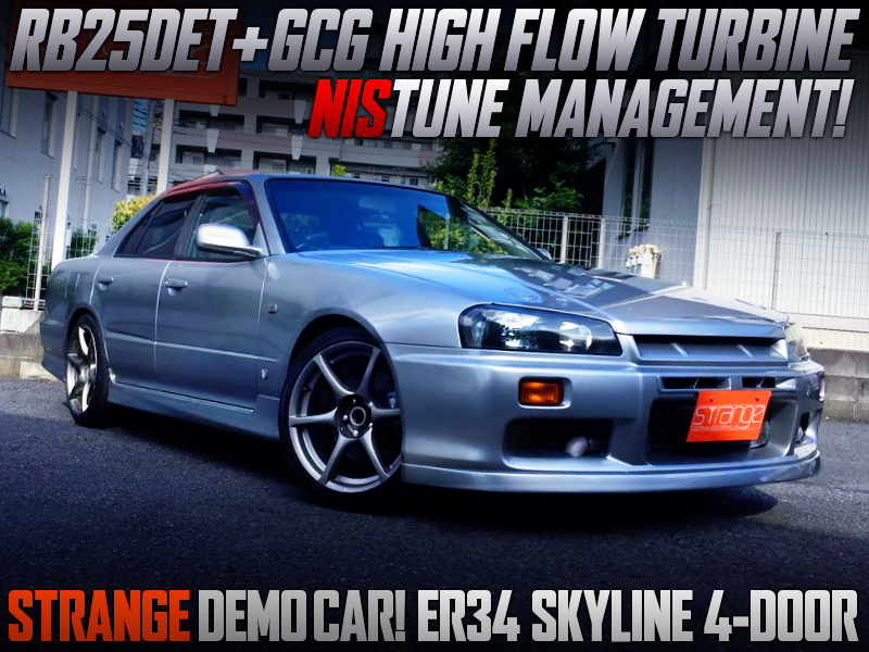 GCG HIGH FLOW TURBO And NISTUNE INTO ER34 SKYLINE 4-DOOR TO STRANGE DEMO CAR.
