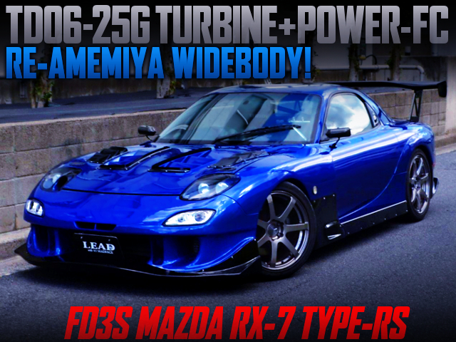 TD06-25G And POWER-FC INTO FD3S RX-7 TO RE-AMEMIYA WIDEBODY.