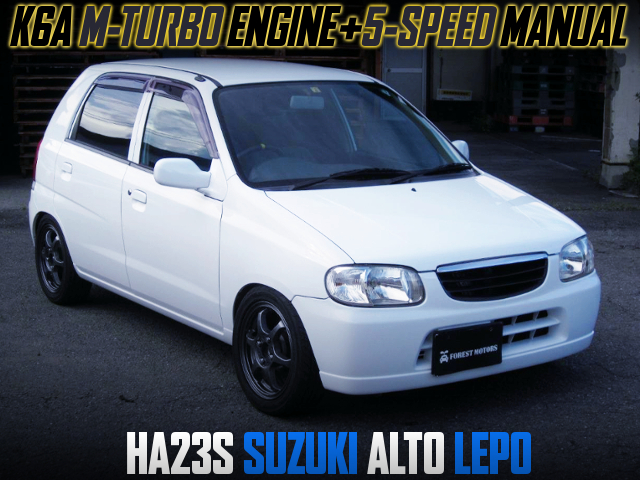 K6A M-TURBO AND 5MT INTO HA23S ALTO LEPO 5-DOOR.