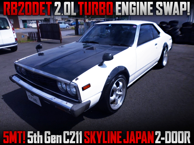 RB20DET TURBO ENGINE SWAP With 5MT INTO HGC211 SKYLINE JAPAN.