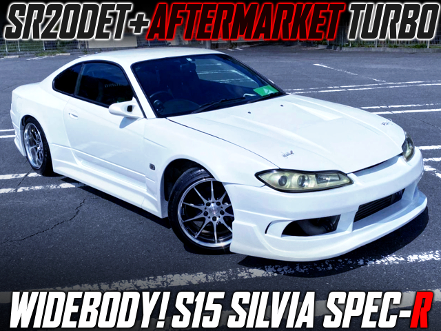 AFTERMARKET TURBOCHARGED S15 SILVIA SPEC-R WIDEBODY.