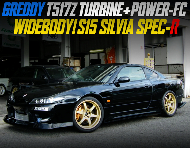 T517Z TURBO AND POWER-FC INTO S15 SILVIA WIDEBODY.