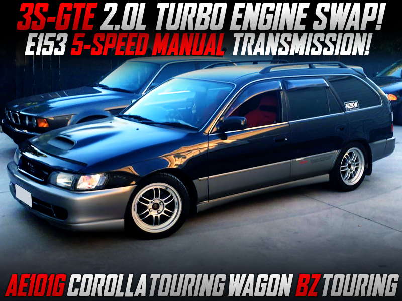 3S-GTE TURBO ENGINE And E153 5MT SWAPPED AE101G COROLLA TOURING WAGON.