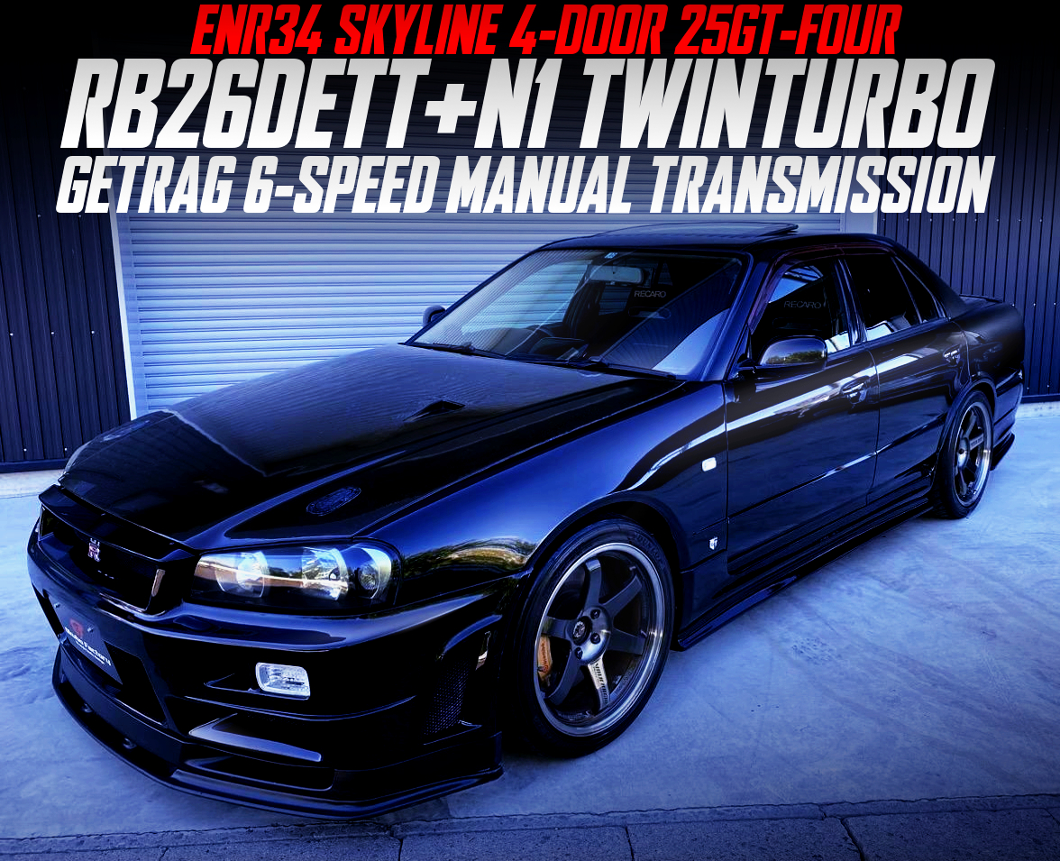RB26 N1 TWINTURBO And GETRAG 6MT SWAPPED ENR34 SKYLINE 4-DOOR TO BLACK.