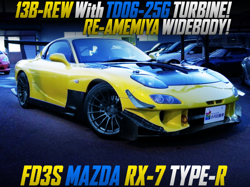 TD06-25G TURBO And POWER-FC INTO FD3S RX-7 TYPE-R With RE-AMEMIYA WIDEBODY.
