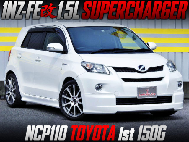 1NZ With JIMZE SUPERCHARGER INTO NCP110 TOYOTA ist 150G.