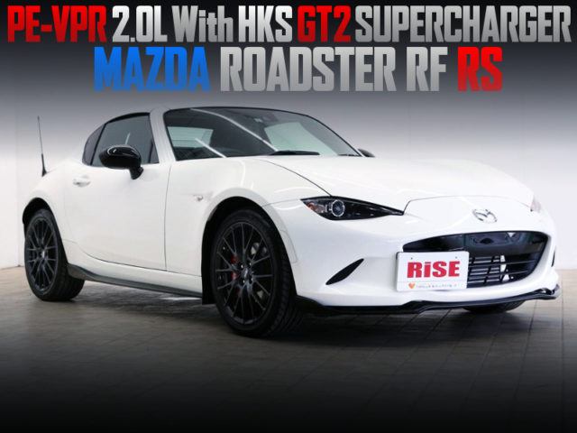 PE-VPR 2L HKS GT2 SUPER CHARGER INTO NDERC ROADSTER RF RS.