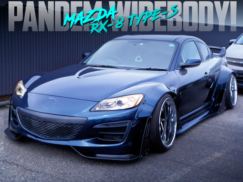 PANDEM WIDEBODY OF RX-8 TYPE-S.