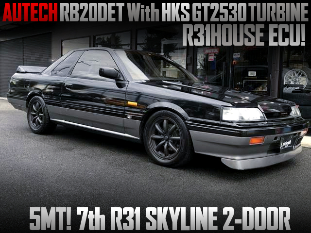 AUTECH RB20DET With GT2530 TURBO AND R31HOUSE ECU INTO R31 SKYLINE 2-DOOR.