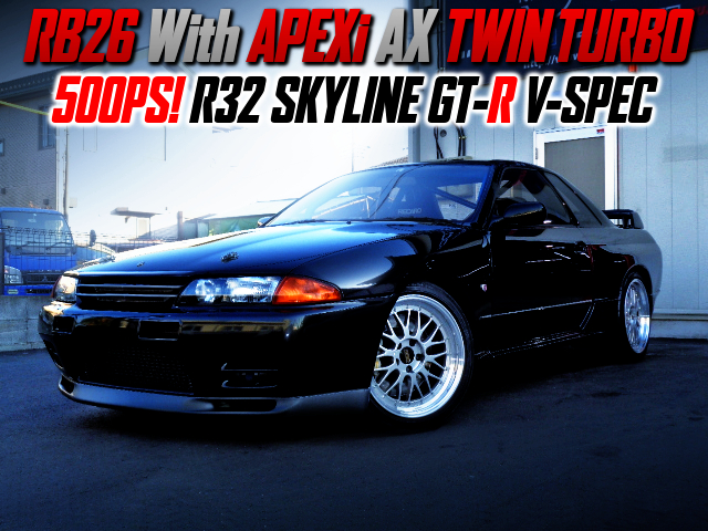 500PS APEXi TWIN TURBOCHARGED R32 GT-R V-SPEC.