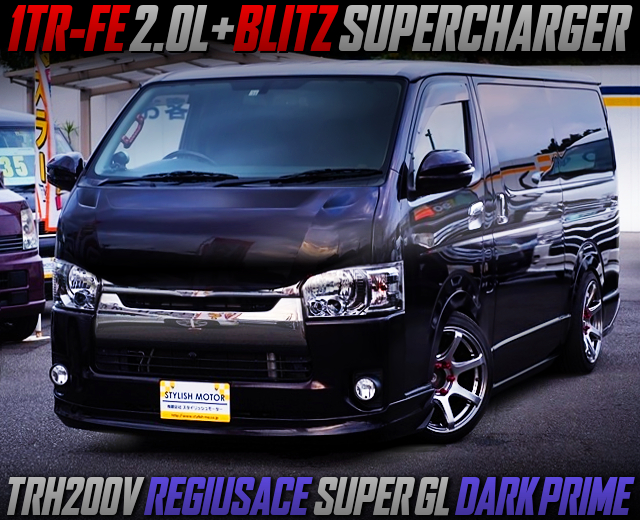 1TR With BLITZ SUPERCHARGER ONTRH200V REGIUSACE SUPER GL DARK PRIME.