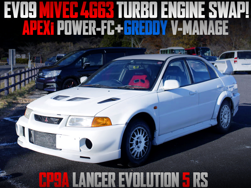 EVO9 MIVEC 4G63T SWAPPED CP9A EVO5 RS.