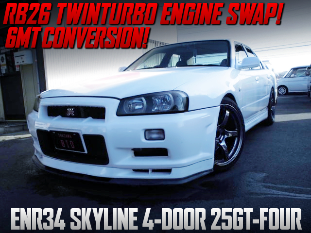 RB26 TWINTURBO And 6MT CONVERSION TO R34 SKYLINE 4-DOOR 25GT FOUR.