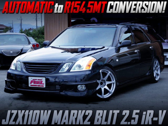 AUTO TO 5MT CONVERSION TO JZX110 MARK2 BLIT iR-V.