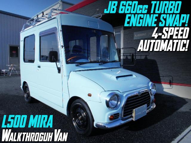JB 660cc TURBO ENGINE and 4-Speed AUTOMATIC SWAP TO L500 Mira WALKTHROUGH VAN.