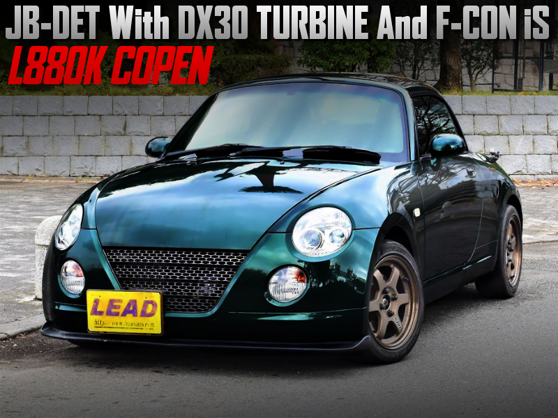 JB-DET With DX30 TURBINE And F-CON iS. INTO L880K COPEN ACTIVE TOP.