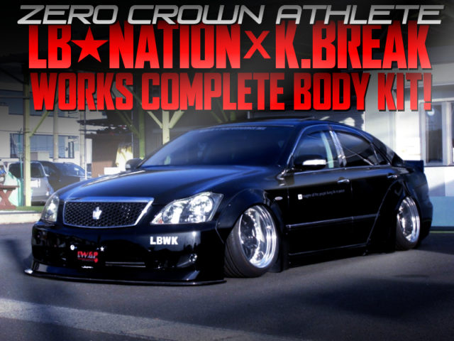 LB-NATION AND K-BREAK WORKS BODY KIT ONTO ZERO CROWN ATHLETE.