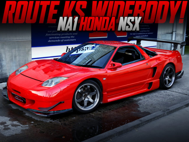 NA1 NSX ROUTE KS WIDEBODY.