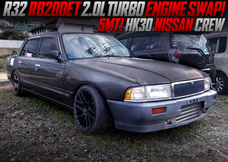 R32 RB20DET TURBO SWAPPED HK30 CREW.