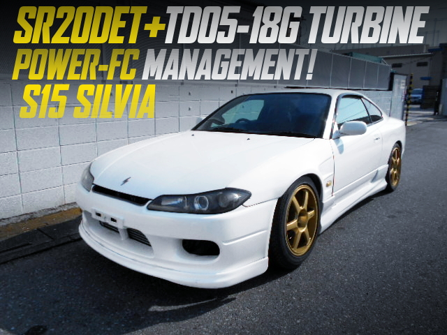 SR20DET With TD05-18G And POWER-FC INTO S15 SILVIA TO WHITE.