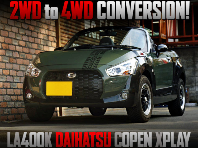 2WD TO 4WD CONVERSION And LIFTED OF LA400K COPEN XPLAY.