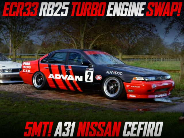 ECR33 RB25DET TURBO and 5MT INTO A31 CEFIRO TO ADVAN.