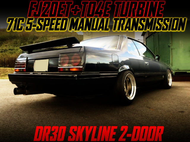 TO4E TURBO and 71C 5MT INTO DR30 SKYLINE 2-DOOR.