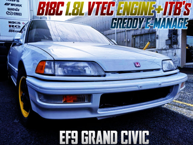 B18C VTEC with ITBs INTO EF9 GRAND CIVIC HATCH.